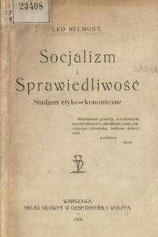 Socjalizm i sprawiedliwość : studjum etyko-ekonomiczne