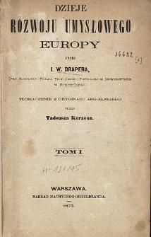 Dzieje rozwoju umysłowego Europy. T. 1