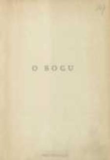 O Bogu : dosłowny przekład z łacińskiego