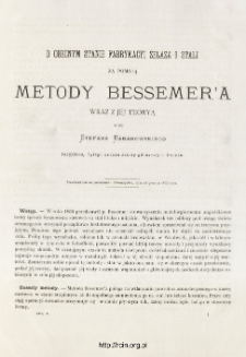 O obecnym stanie fabrykacyi żelaza i stali za pomocą metody Bessemer'a wraz z jej teoryą