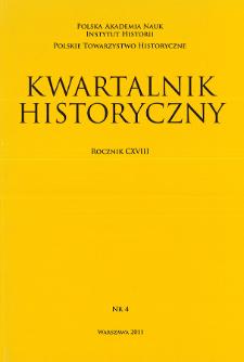Kwartalnik Historyczny R. 118 nr 4 (2011), Artykuły recenzyjne