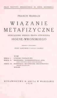 Wiązanie metafizyczne : sporządzone według prawa stworzenia Hoene-Wrońskiego