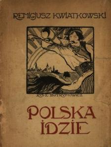 Polska idzie... : poezye