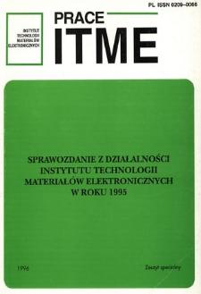 Sprawozdanie z działalności Instytutu Technologii Materiałów Elektronicznych w roku 1995 = Report on the activities of ITME in 1995