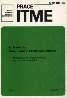 Inżynieria Materiałów Elektronicznych. II Seminarium zorganizowane pod patronatem KBN 16 grudnia 1997 roku