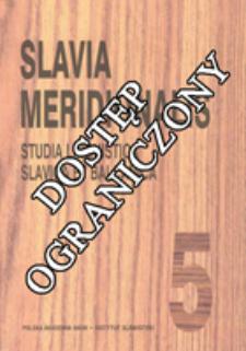 Slavia Meridionalis : studia linguistica slavica et balcanica. T. 5 (2005)