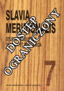 Slavia Meridionalis : studia linguistica slavica et balcanica. T. 7 (2007)
