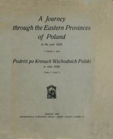 Podróż po Kresach Wschodnich Polski w roku 1926. T. 1, cz. 1
