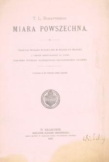 T. L. Burattiniego Miara powszechna : Traktat wydany w roku 1675 w Wilnie po włosku a obecnie przetłomaczony na polski staraniem Wydziału Matemetyczno - Przyrodniczego Akademii