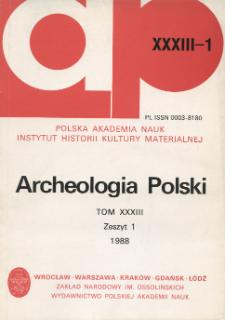 Archeologia Polski T. 33 (1988) Z. 1, Recenzje