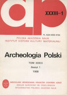 Archeologia Polski T. 33 (1988) Z. 1, Kronika