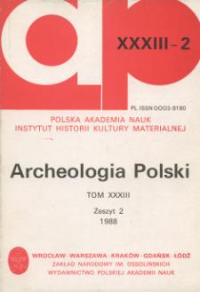 Archeologia Polski T. 33 (1988) Z. 2, Recenzje