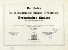 Der Boden und die landwirtschaftlichen Verhältnisse des Preussischen Staates nach dem Gebietsumfange vor 1866 : Atlas, 20 Tafeln zu Band I bis IV