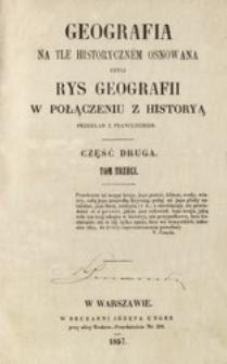 Geografia na tle historyczném osnowana czyli Rys geografii w połączeniu z historyą. Cz. 2, t. 3 /