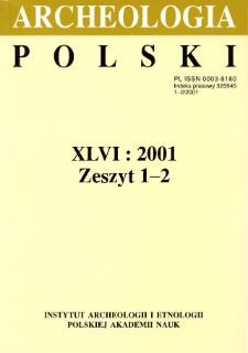 Archeologia Polski T. 46 (2001) Z. 1-2, Recenzje
