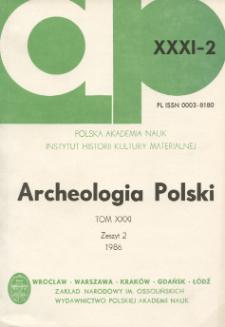 Archeologia Polski T. 31 (1986) Z. 2, Recenzje