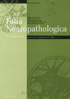 Folia Neuropathologica : former Neuropatologia Polska Vo.39 (2001) Suppl.