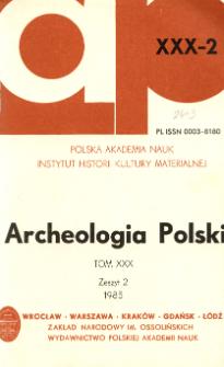 Archeologia Polski T. 30 (1985) Z. 2, Recenzje