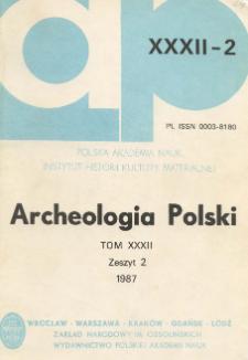 Archeologia Polski T. 32 (1987) Z. 2, Spis treści