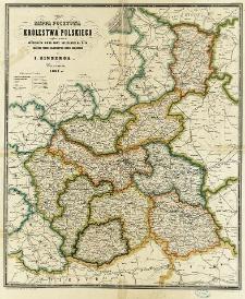 Mappa pocztowa Królestwa Polskiego z wykazaniem wszelkich dróg oraz odległości na nich ułożona podług najnowszych źródeł urzędowych