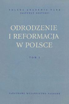 Odrodzenie i Reformacja w Polsce T. 1 (1956), Streszczenia