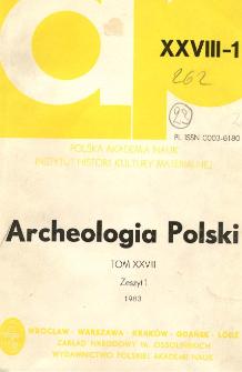 Archeologia Polski T. 28 (1983) Z. 1, Kronika