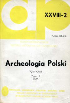Archeologia Polski T. 28 (1983) Z. 2, Kronika