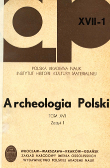 Archeologia Polski. Vol. 17 (1972) No 1, Reviews