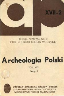 Archeologia Polski. T. 17 (1972) Z. 2, Recenzje i omówienia