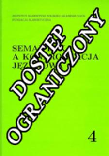 Semantyka a Konfrontacja Językowa. T. 4 (2009)