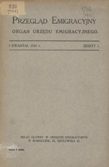 Przegląd Emigracyjny : organ Urzędu Emigracyjnego, 1927, z. 1