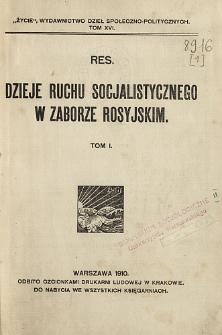 Dzieje ruchu socjalistycznego w zaborze rosyjskim. T. 1