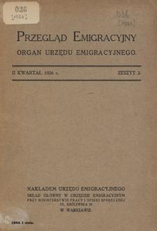 Przegląd Emigracyjny : organ Urzędu Emigracyjnego, 1926, z. 2