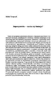 Supersymetria - nauka czy fantazja?