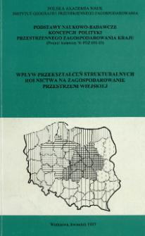 Wpływ przekształceń strukturalnych rolnictwa na zagospodarowanie przestrzeni wiejskiej