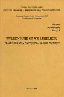 Wyludnianie się wsi lubelskiej : uwarunkowania, następstwa, środki zaradcze
