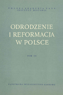 Memoriał Jana Ostroroga a początki reformacji w Polsce (cz. I-II)