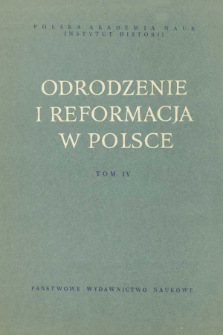 Działalność polityczna i reformacyjna Pawła Orzechowskiego