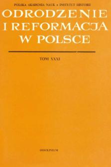 Odrodzenie i Reformacja w Polsce T. 31 (1986), Recenzje