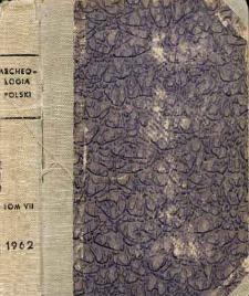 Archeologia Polski. Vol. 7 (1962) No 1, Spis treści
