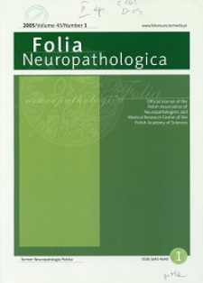Folia Neuropathologica : former Neuropatologia Polska Vol.43 (2005) nr 1