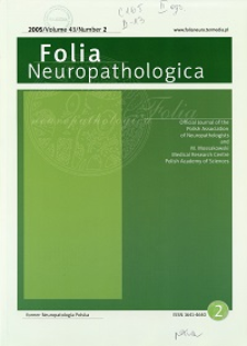 Folia Neuropathologica : former Neuropatologia Polska Vol.43 (2005) nr 2