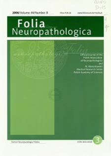 Folia Neuropathologica : former Neuropatologia Polska Vol.44 (2006) nr 3