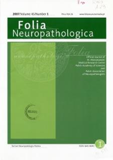 Folia Neuropathologica : former Neuropatologia Polska Vol.45 (2007) nr 1