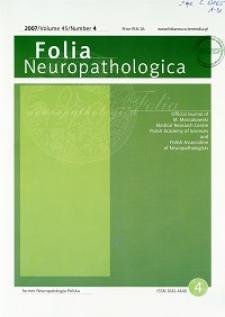 Folia Neuropathologica : former Neuropatologia Polska Vol.45 (2007)