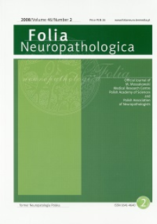 Folia Neuropathologica : former Neuropatologia Polska Vol.46 (2008) nr 2