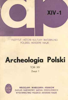 Archeologia Polski. Vol. 14 (1969) No 1, Reviews and discussions