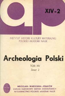 Archeologia Polski. T. 14 (1969) Z. 2, Spis treści