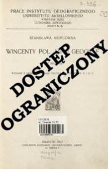 Wincenty Pol jako geograf = Wincenty Pol his life and geographical work