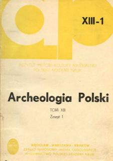 Archeologia Polski. Vol. 13 (1968) No 1, Spis treści